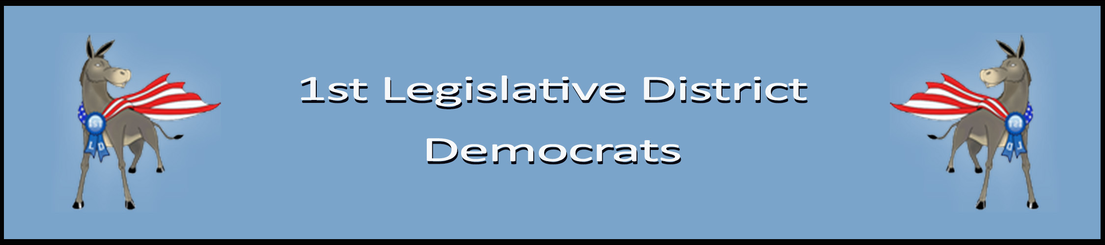 First Legislative District Democrats